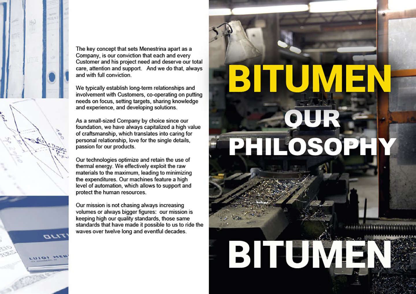 BITUMEN PHILOSOPHY